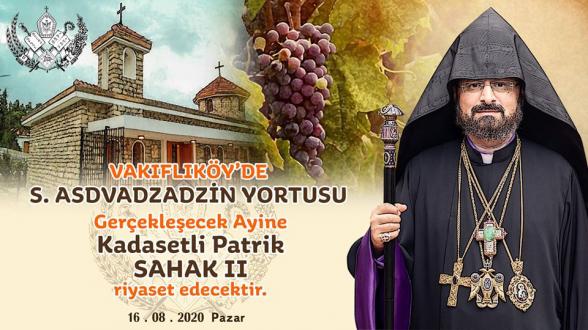 Թուրքիայի միակ հայկական գյուղում Սբ․ Աստվածածնի տոնին պատարագ կմատուցի Կ․ Պոլսի հայոց պատրիարքը